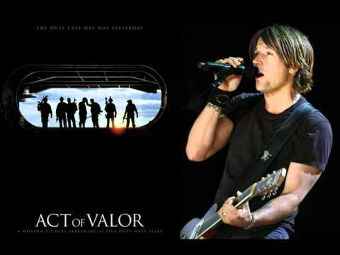 Keith Urban Act of Valor For You