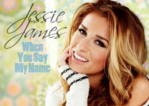When You Say My Name Jessie James
